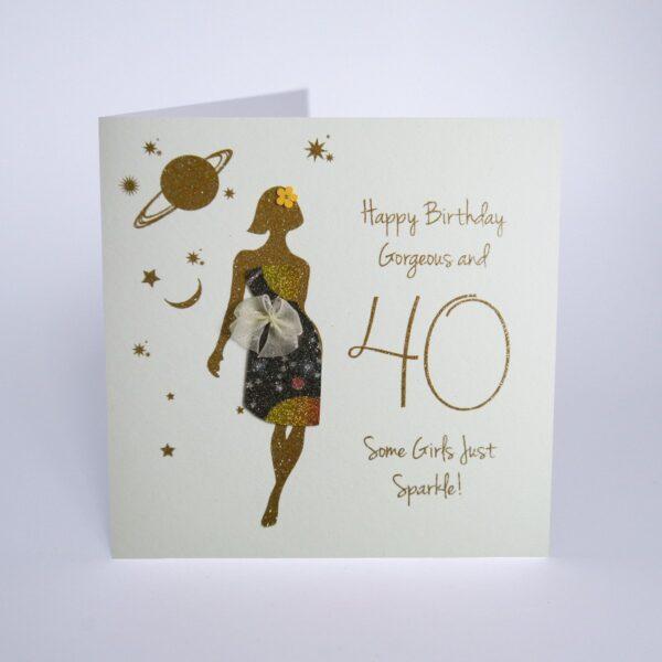 Happy Birthday Gorgeous & 40