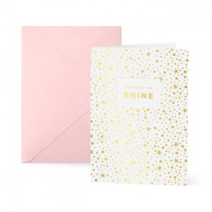 Greeting Card - Choose To Shine